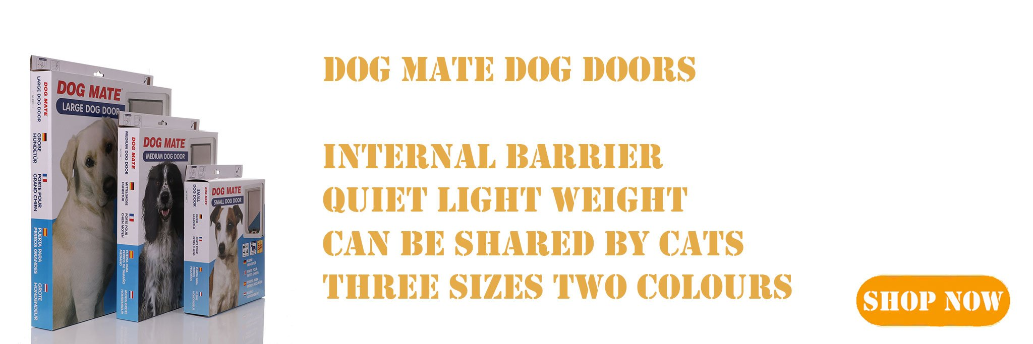 Pet Mate manufactured dog door flaps in thre sizes.