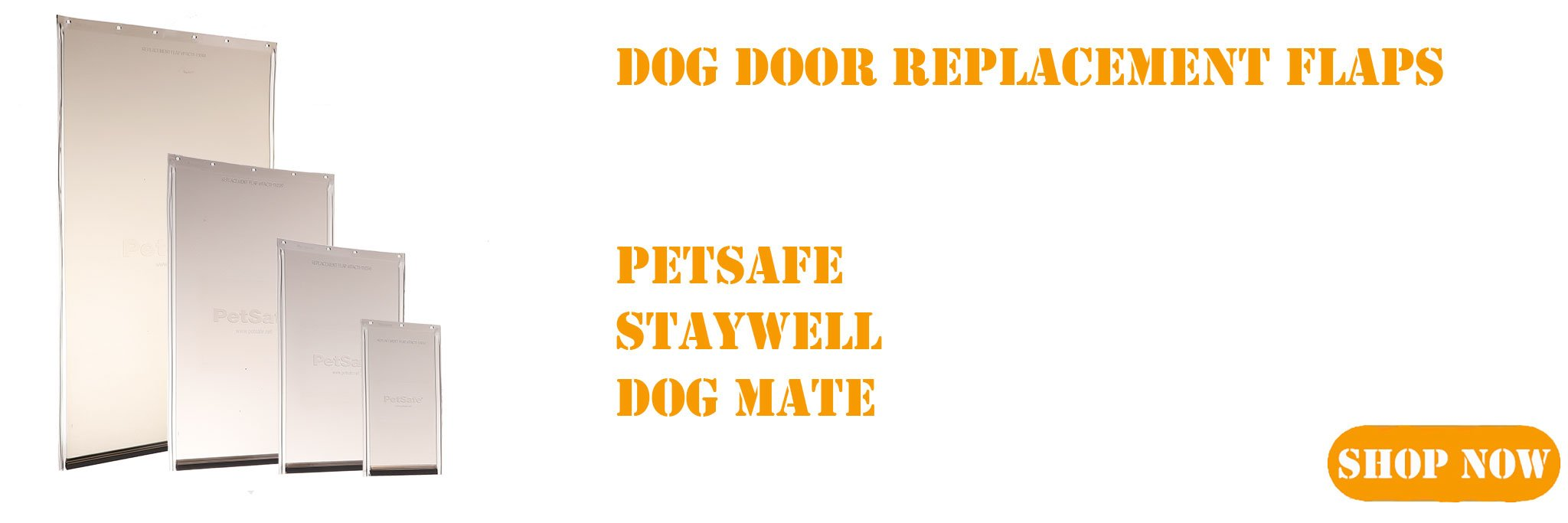 Full range of dog door replacement flaps